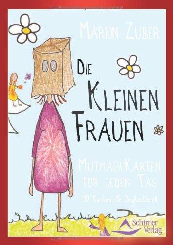 9783897673700: Die kleinen Frauen: Buch mit 38 Mutmach-Karten für jeden Tag