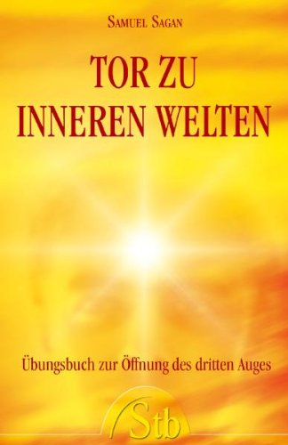 Tor zur inneren Welt (389767436X) by Samuel Sagan