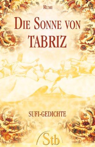 9783897674448: Die Sonne von Tabriz: Sufi-Gedichte