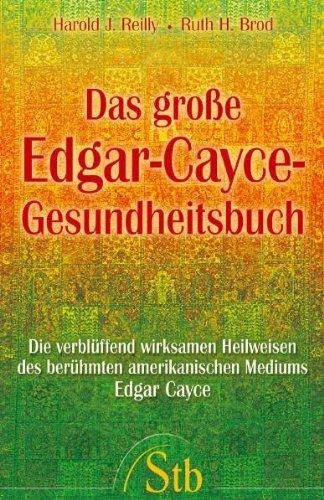 9783897674578: Das große Edgar-Cayce-Gesundheitsbuch