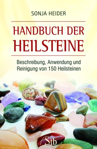 9783897675315: Handbuch der Heilsteine