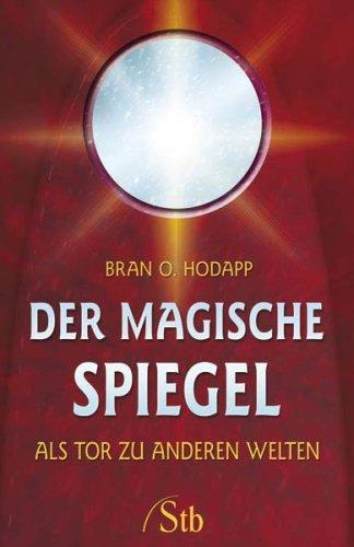 9783897675957: Der magische Spiegel