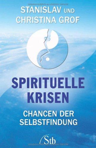 9783897676169: Spirituelle Krisen