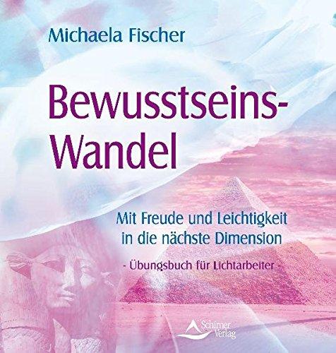 9783897679337: Dimensionswechsel: Ein Praxisbuch für alle Lichtarbeiter in der Zeitenwende