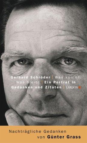 9783897690356: Gerhard Schröder - Was kommt. Was bleibt