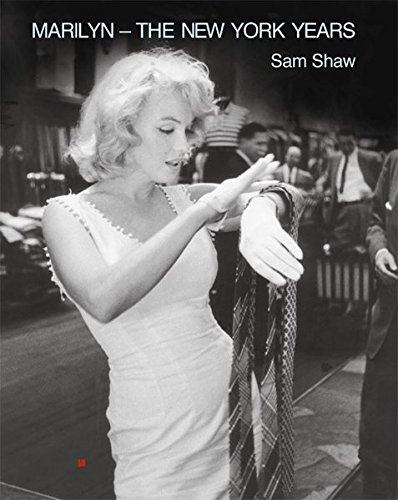 9783897690417: Marilyn - The New York Years by Sam Shaw