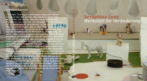 9783897703827: Seraphina Lenz. Werkstatt für Veränderung
