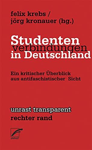 9783897711075: Studentenverbindungen in Deutschland. Ein kritischer Überblick aus antifaschistischer Sicht.