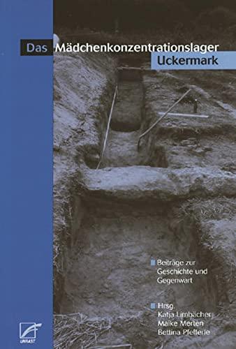 9783897712041: Das Mädchenkonzentrationslager Uckermark