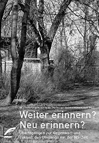 9783897714229: Weiter erinnern? Neu erinnern?: Überlegungen zu Gegenwart und Zukunft des Umgangs mit der NS-Zeit