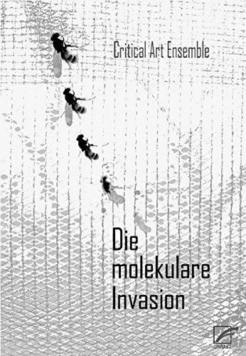 9783897714458: Die molekulare Invasion: Strategien gegen die Biotechnologie im globalisierten Kapitalismus