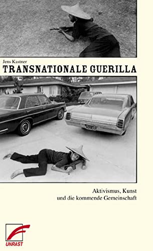 9783897714649: Transnationale Guerilla: Aktivismus, Kunst und die kommende Gesellschaft
