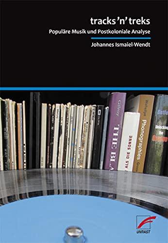 9783897715134: tracks'n'treks: Populäre Musik und Postkoloniale Analyse