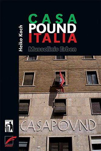 9783897715363: Casa Pound Italia: Mussolinis Erben