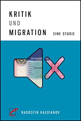 9783897715721: Kritik und Migration: Eine Studie