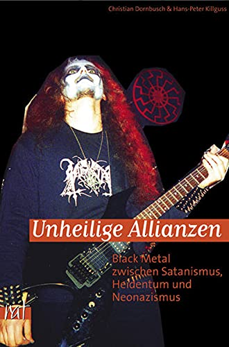 Unheilige Allianzen: Dornbusch Chr. und H.-P. Killguss