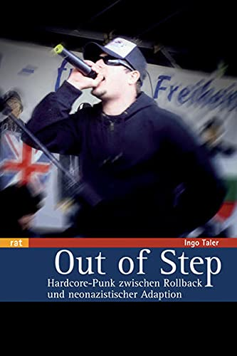 Out of Step. Hardcore-Punk zwischen Rollback und neonazistischer Adaption.