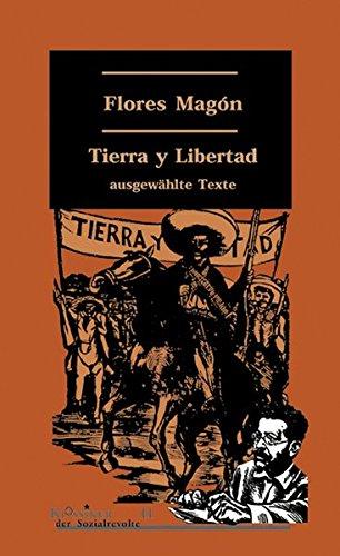 9783897719088: Tierra y Libertad: Ausgewählte Texte