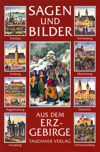 9783897720244: Sagen und Bilder aus dem Erzgebirge