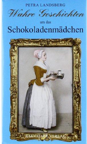 9783897722026: Wahre Geschichten um das Schokoladenm�dchen: Band 67 / 68