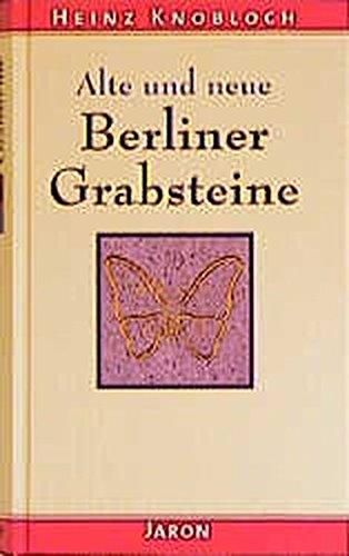 9783897730229: Alte und neue Berliner Grabsteine