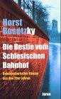 9783897730786: Die Bestie vom Schlesischen Bahnhof: Dokumentarischer Roman aus den 20er Jahren