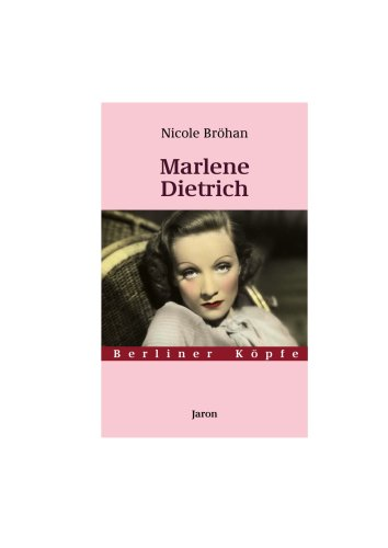 Marlene Dietrich - Bröhan, Nicole