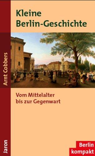9783897731424: Kleine Berlin-Geschichte