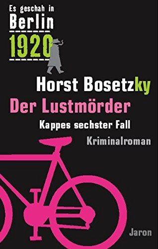 Der Lustmörder: Bosetzky, Horst
