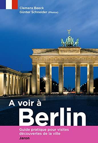 A voir à Berlin (Verkaufseinheit, 5 Ex.): Clemens Beeck