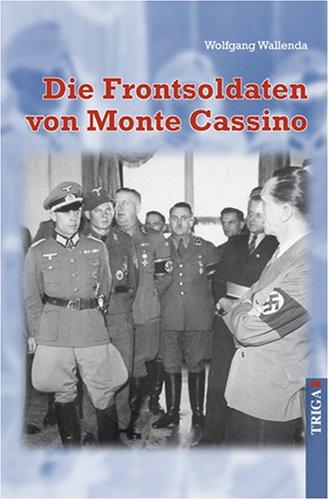 9783897744646: Die Frontsoldaten von Monte Cassino