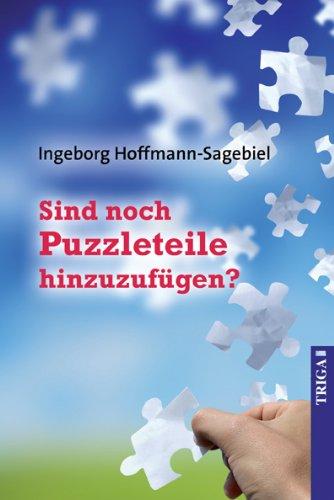 Sind noch Puzzleteile hinzuzufügen? - Ingeborg, Hoffmann-Sagebiel