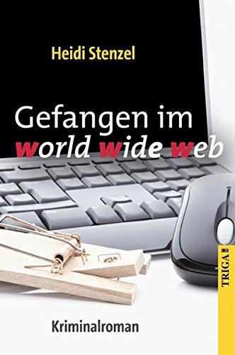 9783897748743: Gefangen im world wide web