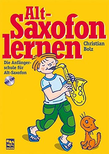 9783897751156: Altsaxofon lernen: Die Anfängerschule mit CD für Altsaxofon