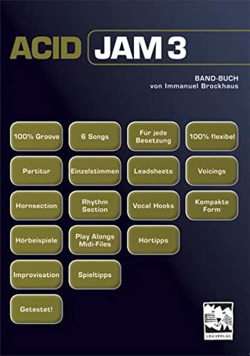 9783897751224: ACID JAM 3: Band Buch mit 6 Stücken und allen Einzelstimmen incl. CD mit allen Play Alongs und Midi-Files