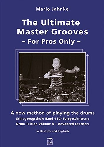 The Ultimate Master Grooves. For Pros Only: Mario Jahnke