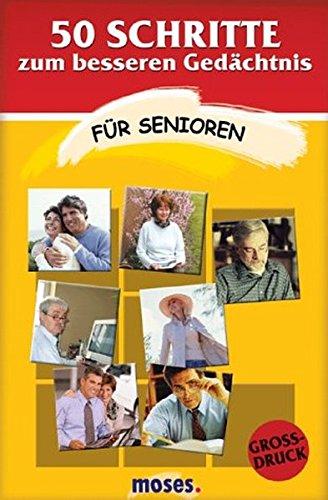 9783897771383: 50 Schritte zum besseren Gedächtnis. Für Senioren