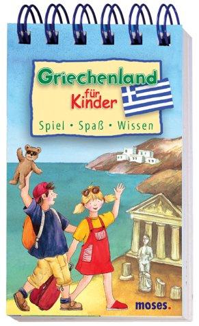 9783897771710: Griechenland für Kinder