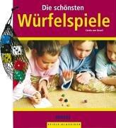 9783897773325: Die sch+â-¦nsten W+â-+rfelspiele