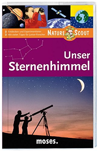 9783897774247: Unser Sternenhimmel. Nature Scout