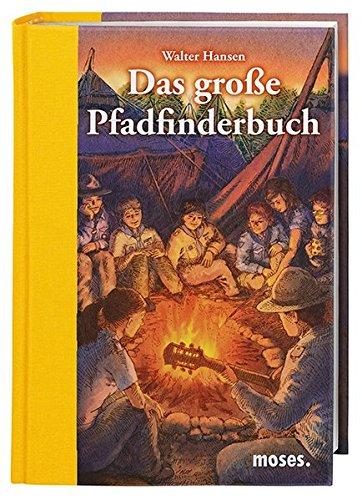 9783897777569: Das große Pfadfinderbuch