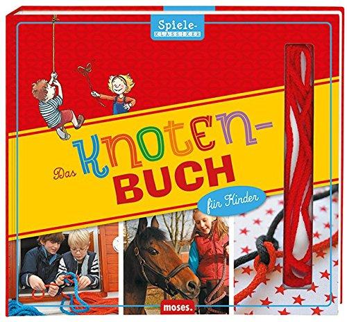 9783897777576: Das Knotenbuch für Kinder