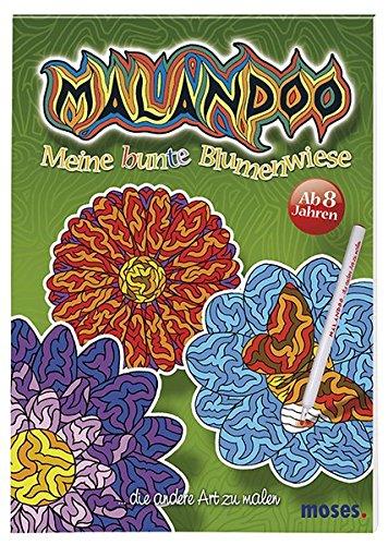 9783897777903: Malandoo Meine bunte Blumenwiese: ... die andere Art zu malen
