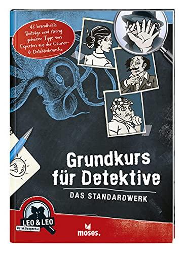 9783897778290: Grundkurs für Detektive - Das Standardwerk: Leo & Leo Detektivagentur