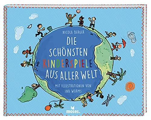 9783897778320: Die schönsten Kinderspiele aus aller Welt