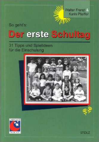 9783897780064: Der erste Schultag.