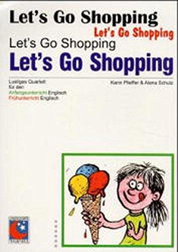 Let's go Shopping: Karin Pfeiffer; Alena