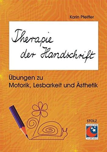 9783897782075: Therapie der Handschrift: �bungen zu Motorik, Lesbarkeit und �sthetik