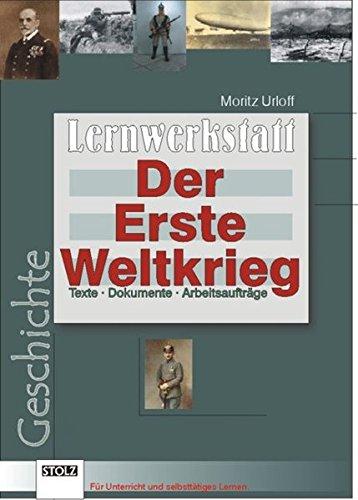 9783897782822: Lernwerkstatt: Der Erste Weltkrieg