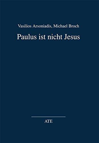 9783897811850: Paulus ist nicht Jesus